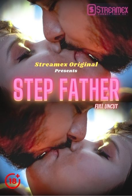 Step Father (2021) UNRATED 720p HEVC HDRip StreamEx Hindi Short Film x265 AAC [150MB]