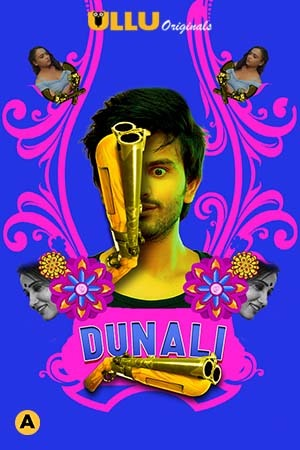 Dunali Part 1 (2021) UNRATED 720p HEVC HDRip Hindi S01 Complete Hot Web Series x265 AAC [350MB]