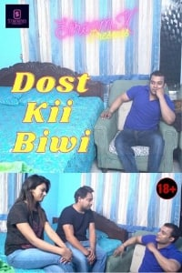 Dost Kii Biwi (2021) UNRATED 720p HDRip StreamEx Hindi Short Film
