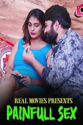Painful Sex (2021) UNRATED 720p HEVC HDRip RealMovies Hindi Short Film