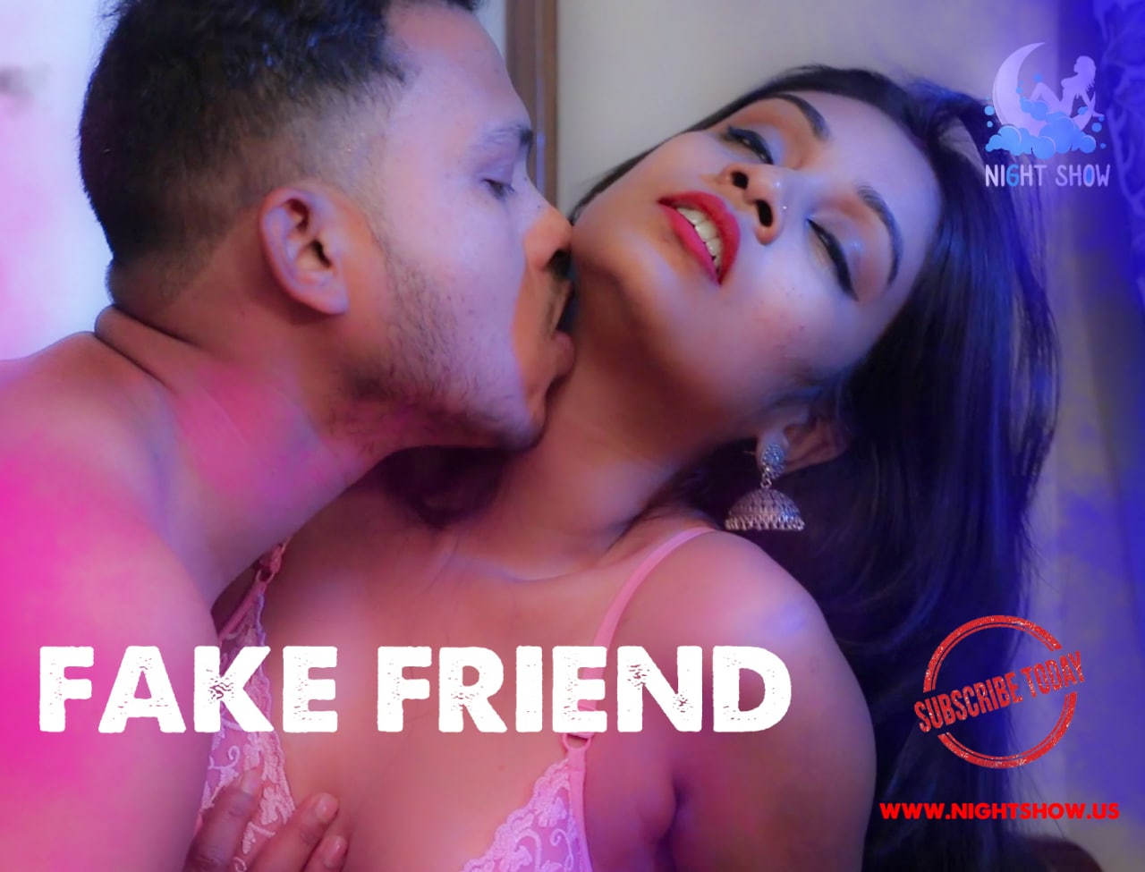 Fake Friend (2021) UNRATED 720p HEVC HDRip NightShow Hindi Short Film x265 AAC [150MB]