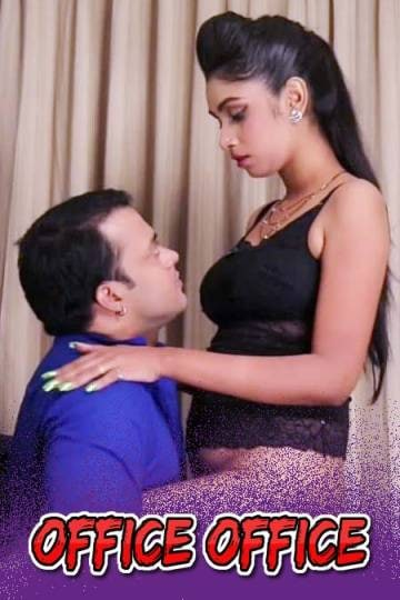 [18+]Office Office (2021)  HDRip Nuefliks UNCUT Hindi S01E01 Hot Web Series Download