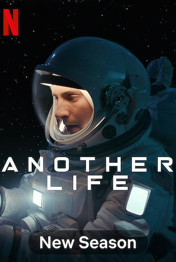 Another Life (Season 2 Complete) WEB-DL [Hindi And English] 480p Zip Pack Dual Audio HD All Episodes NF Series