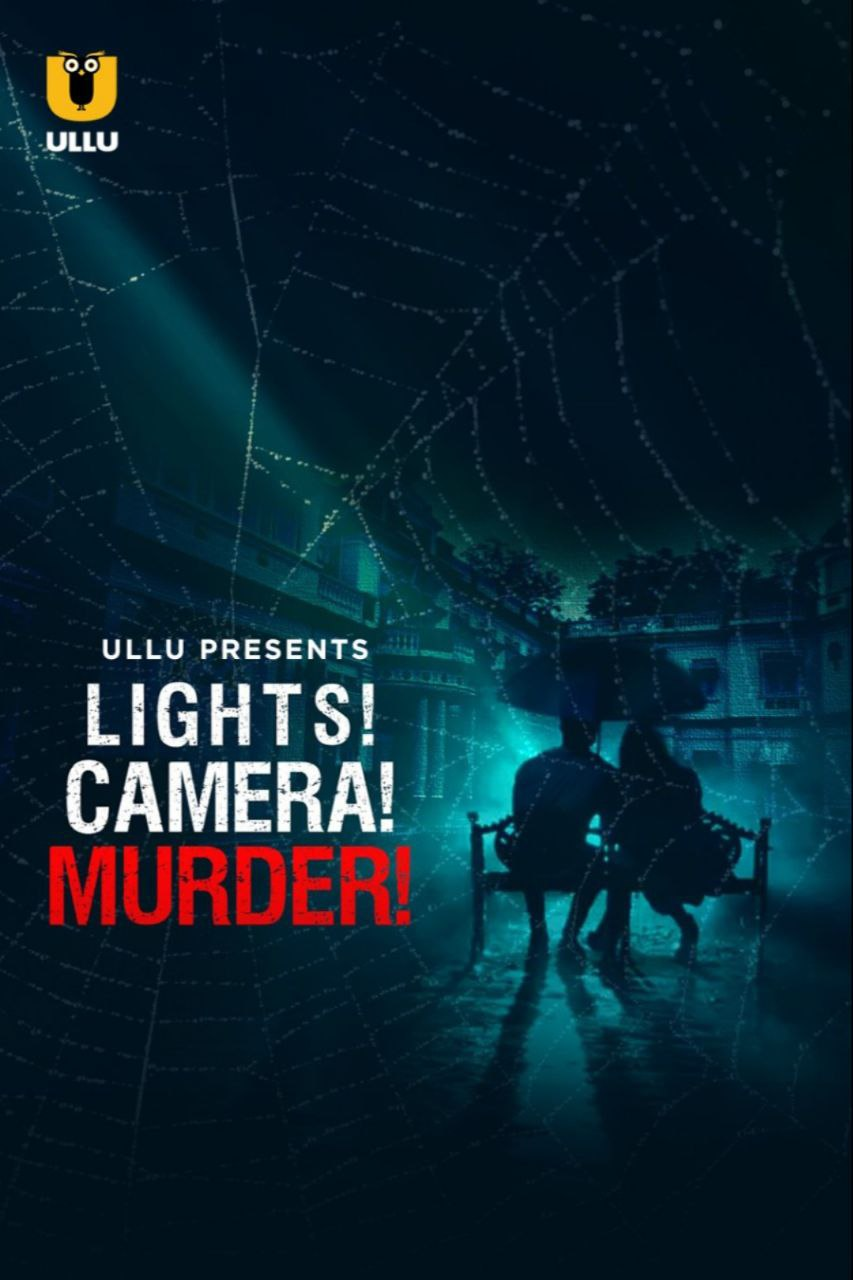 Lights! Camera! Murder! (2021) UNRATED 720p HEVC HDRip Hindi S01 Complete Hot Web Series x265 AAC [600MB]