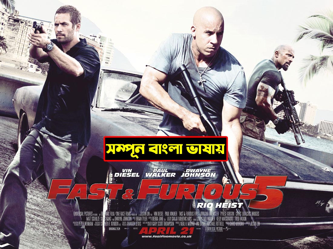 Fast Five (2021) Bangla Dubbed Movie 720p ORG HDTVRip Download