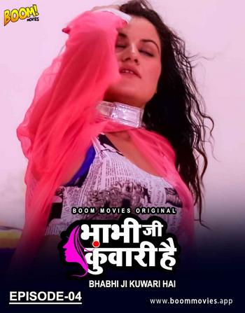 [18+]Bhabhi Ji Kuwari Hai (2021) UNRATED 720p HDRip Hindi S01E04 Hot Web Series