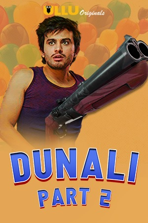 Dunali Part 2 (2021) UNRATED 720p HEVC HDRip Hindi S01 Complete Hot Web Series x265 AAC [350MB]
