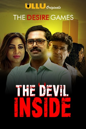 The Devil Inside (2021) UNRATED 720p HEVC HDRip Hindi S01 Complete Hot Web Series x265 AAC ESubs [200MB]