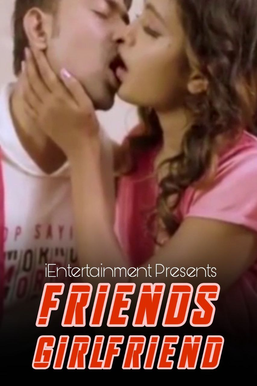 Friends Girlfriend (2021) UNRATED 720p HEVC HDRip iEntertainment Hindi Short Film x265 AAC [200MB]
