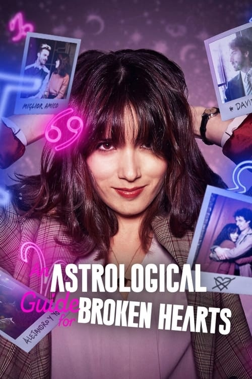 An Astrological Guide for Broken Hearts (2021)Dual Audio  S01 HDRip -1080P /720P Download
