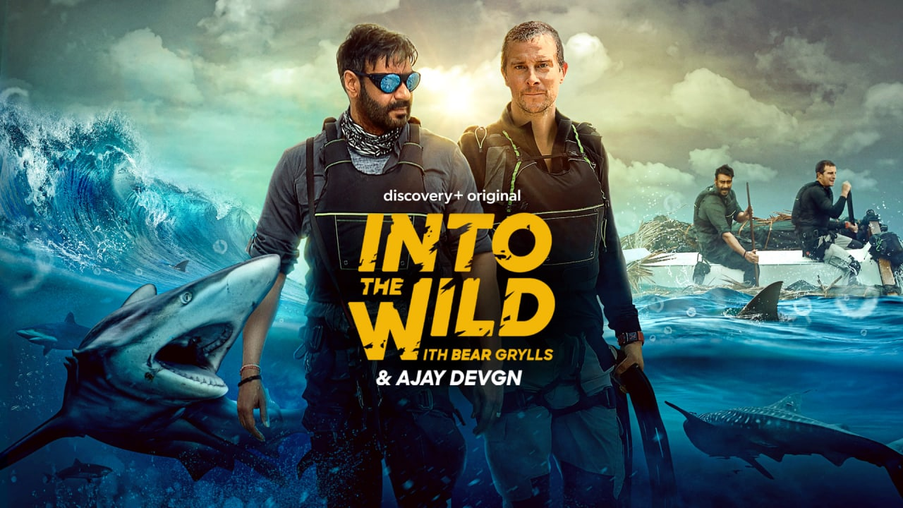 Into the Wild With Bear Grylls and Ajay Devgn(2021) Hindi S01E01 HDRip -1080P | 720P -Free Download