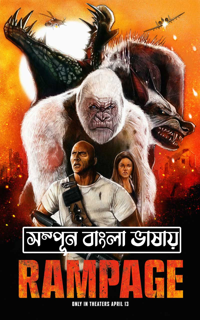 Rampage 2021 Bangla Dubbed ORG Movie 720p HDTV 700MB Download