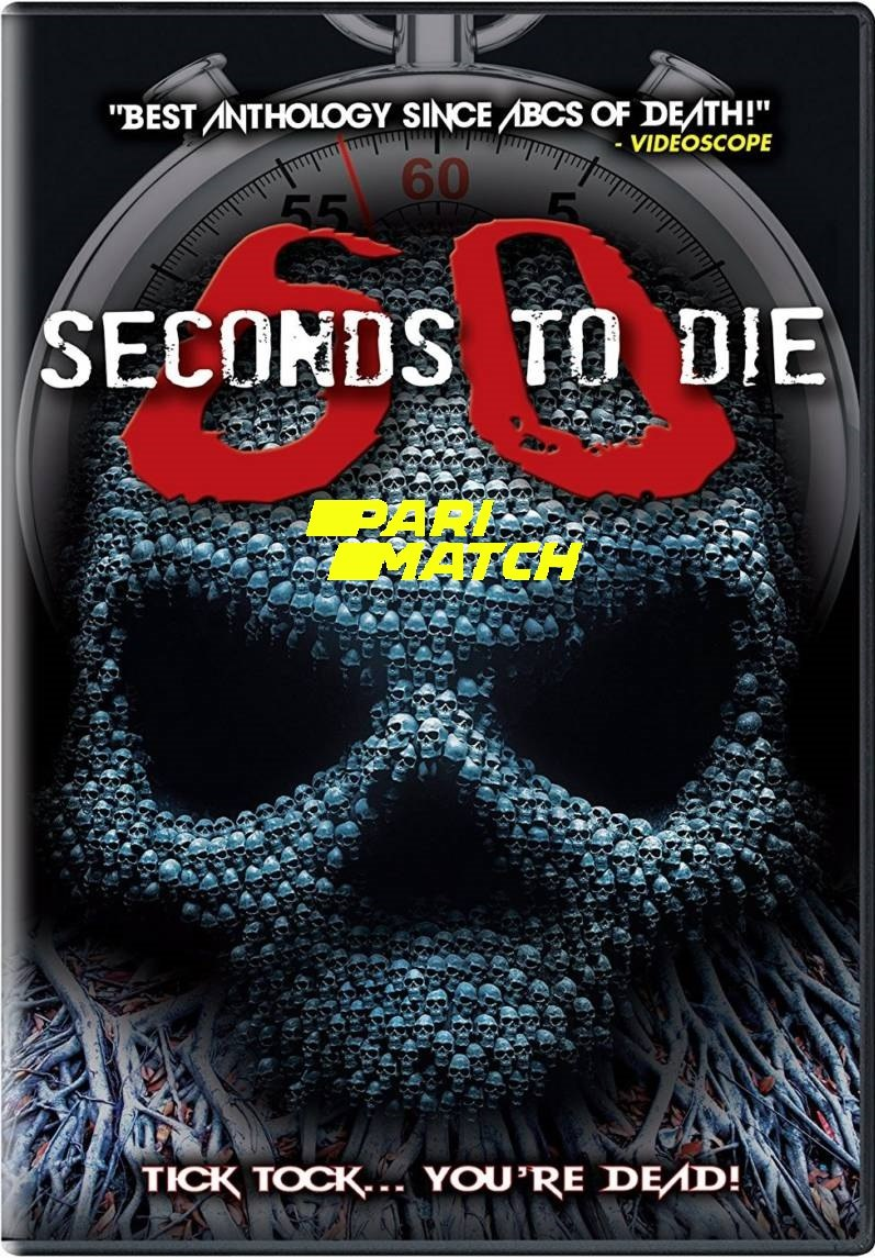 60 Seconds to Di3 (2021) 720p HDRip Hollywood Movie [Dual Audio] [Hindi (FanDub) or English]