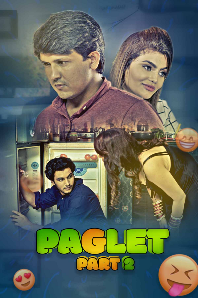 Paglet Part 2 (2021) UNRATED 720p HEVC HDRip Hindi S01 Complete Hot Web Series x265 AAC [350MB]