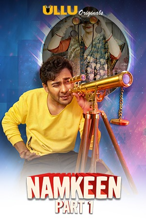 Namkeen Part 1 (2021) UNRATED 720p HEVC HDRip Hindi S01 Complete Hot Web Series x265 AAC [400MB]