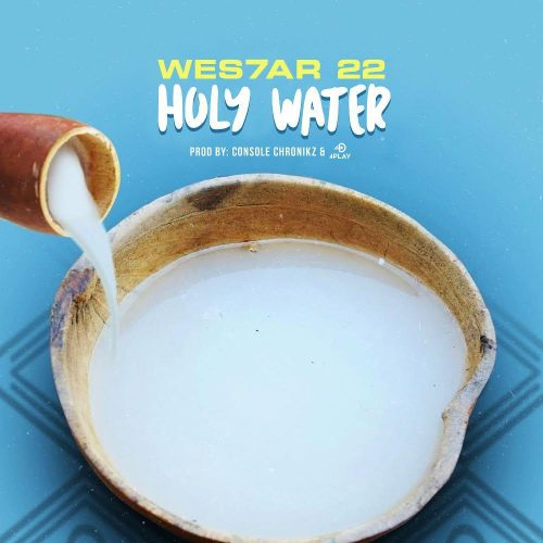 WES7AR 22 - Holy Water.mp3