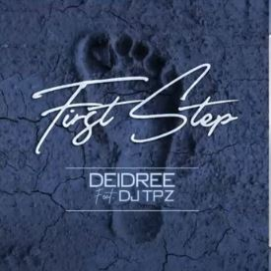 Deidree - First Step ft. DJ Tpz .mp3