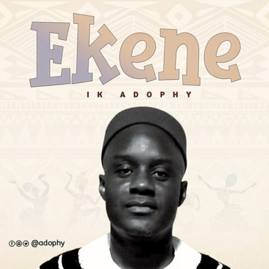 IK Adophy - Ekene.mp3