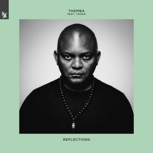 Themba - Reflections ft Thoko SA.mp3