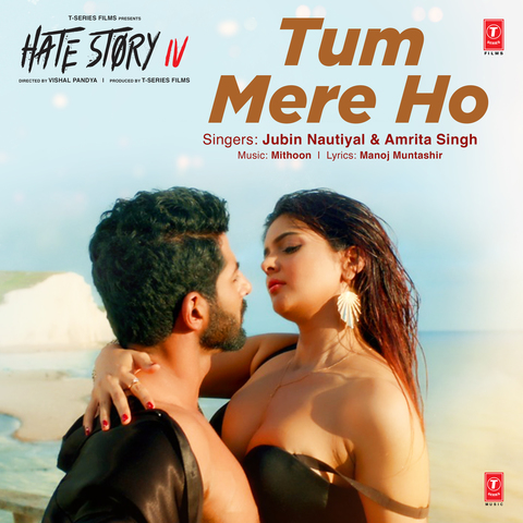 Tum Mere Ho - Hate Story IV mp3 song download