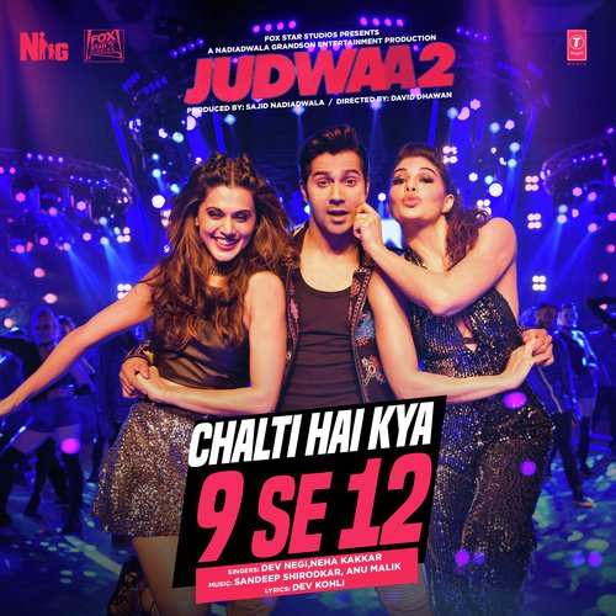 Chalti Hai Kya 9 Se 12 - Neha Kakkar MP3 song download