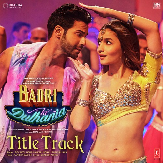 Badri Ki Dulhania - Neha Kakkar MP3 song download