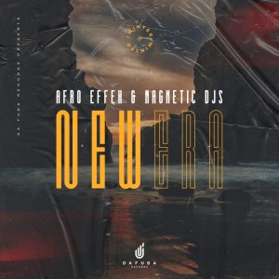 Afro Effex & Magnetic Djs - New Era (Original Mix).mp3