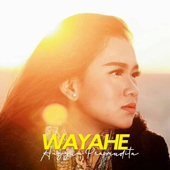 Anggun Pramudita - Wayahe.mp3