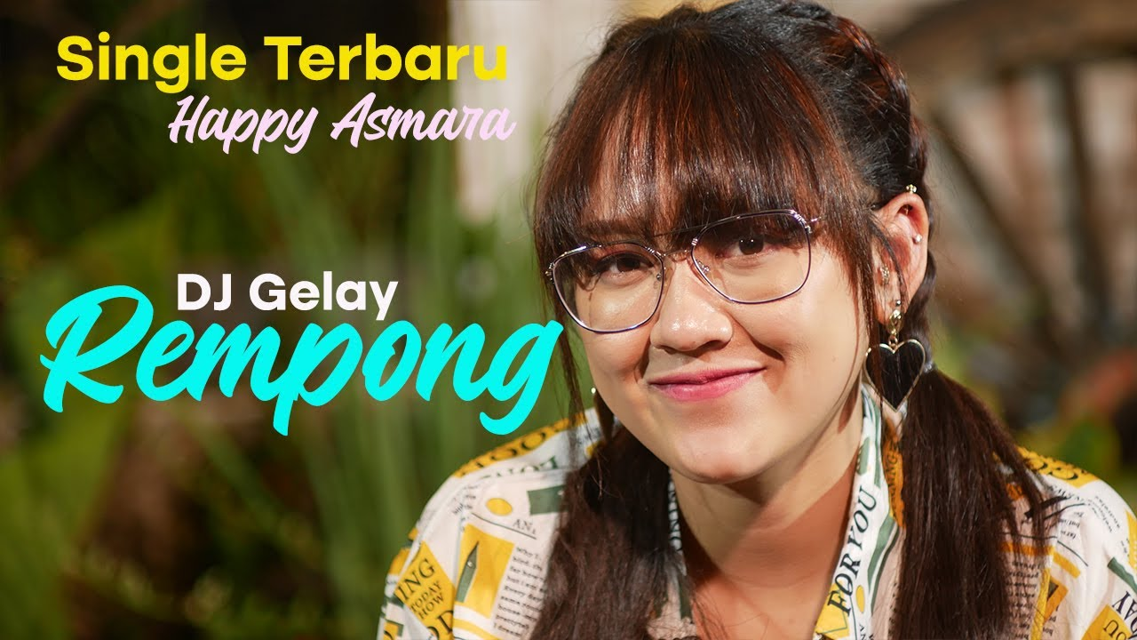 Happy Asmara - Rempong (DJ GELAY).mp3