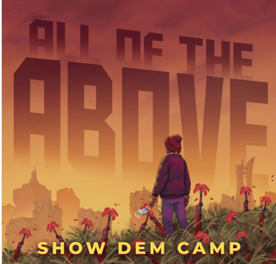 Show Dem Camp - All The Above.mp3
