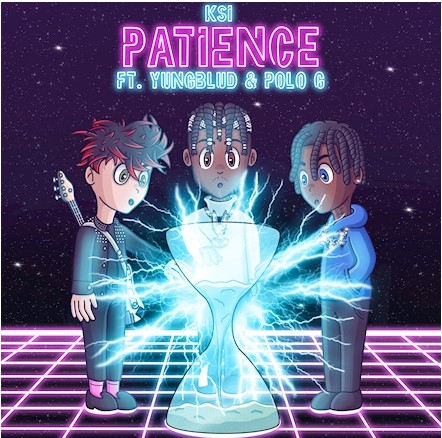 KSI - Patience (feat. YUNGBLUD & Polo G.mp3
