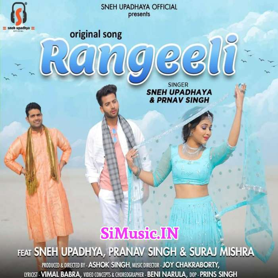 Rangeeli (Sneh Upadhaya, Pranav Singh) 2021 Mp3 Song