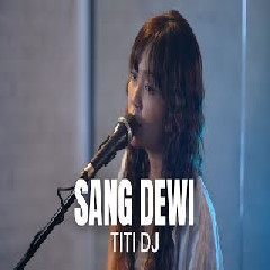 Tami Aulia - Sang Dewi - Titi Dj (Cover)