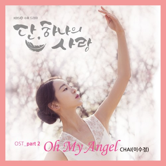 CHAI  - Oh My Angel