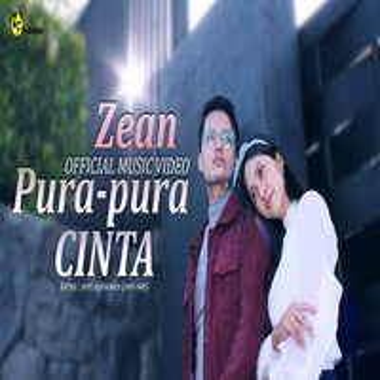 Download Lagu Zean - Pura - Pura Cinta Mp3 Terbaru Gratis