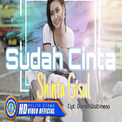Shinta Gisul - Sudah Cinta (Dj Slow Remix) Mp3