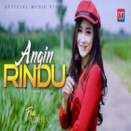Download Lagu Fira Azahra - Angin Rindu Mp3 Terbaru Gratis