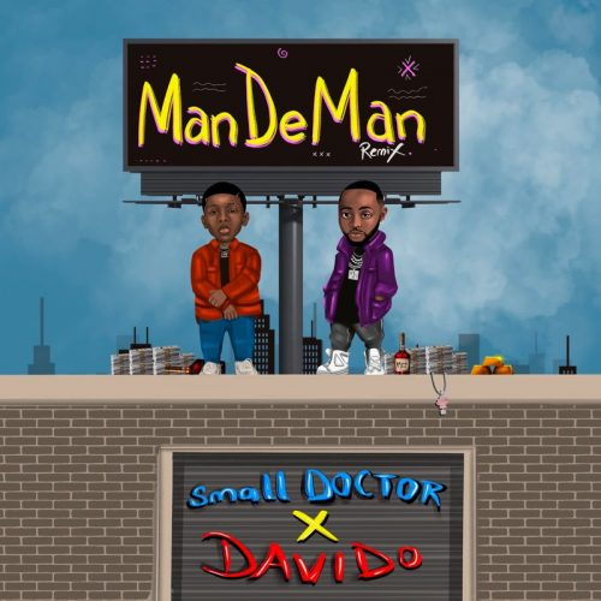 Small Doctor - Mandeman (Remix) ft Davido.mp3