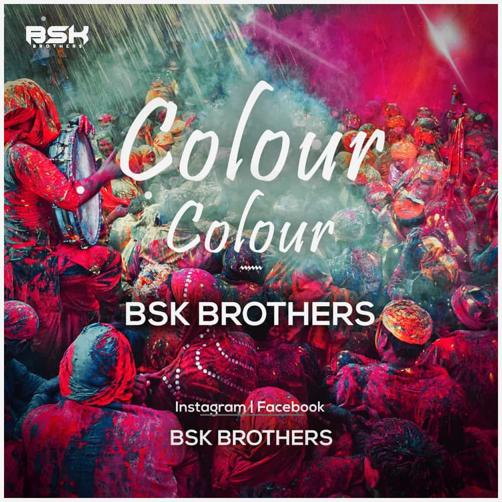 COLOUR COLOUR BSK BROTHERS