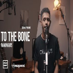 My Marthynz - To The Bone Pamungkas (Reggae Cover) Mp3