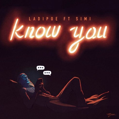 Ladipoe - Know You ft. Simi.mp3
